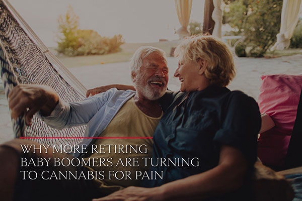 Why More Retiring Baby Boomers Are Turning to Cannabis for Pain