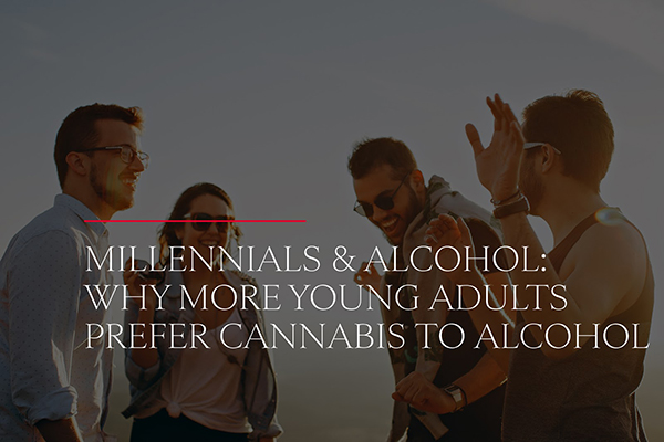 Millennials and Alcohol: Why More Young Adults Prefer Cannabis to Alcohol