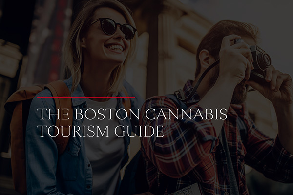 The Boston Cannabis Tourism Guide