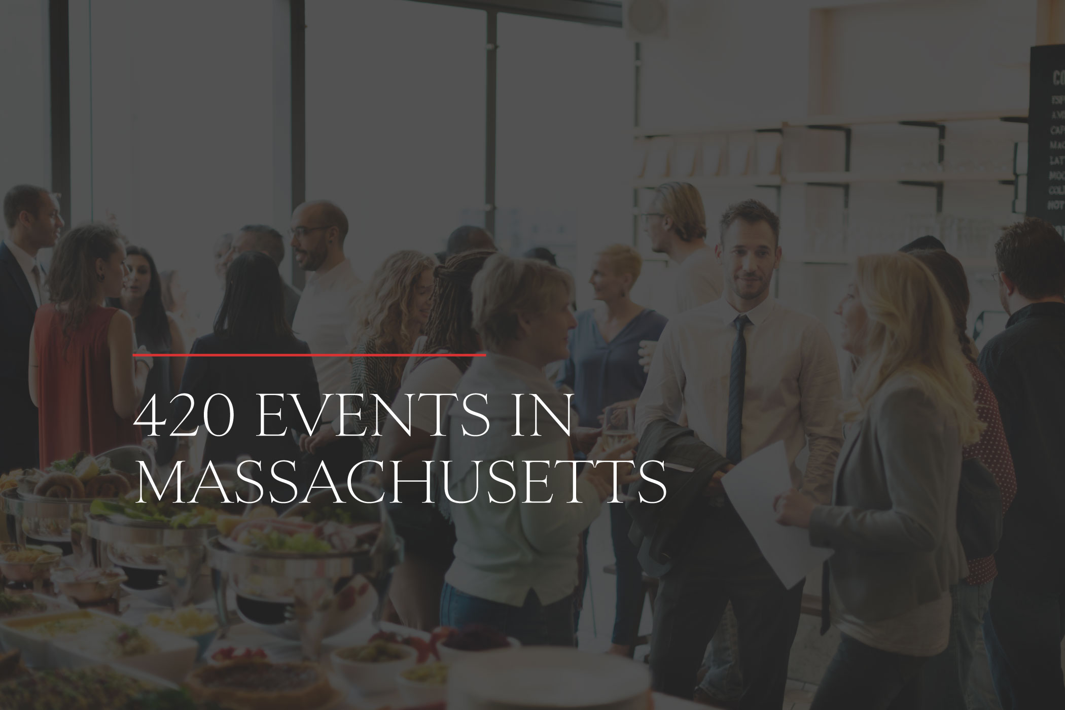 420 Events in Massachusetts in 2020