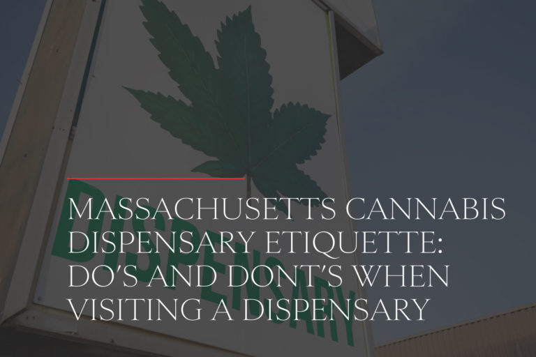 Massachusetts Cannabis Dispensary Etiquette