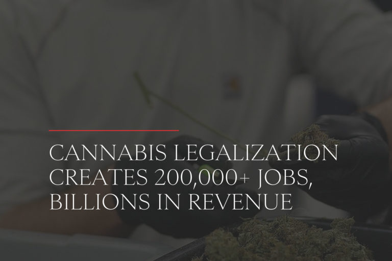 cannabis legalization creates 200,000 jobs and billions in revenue