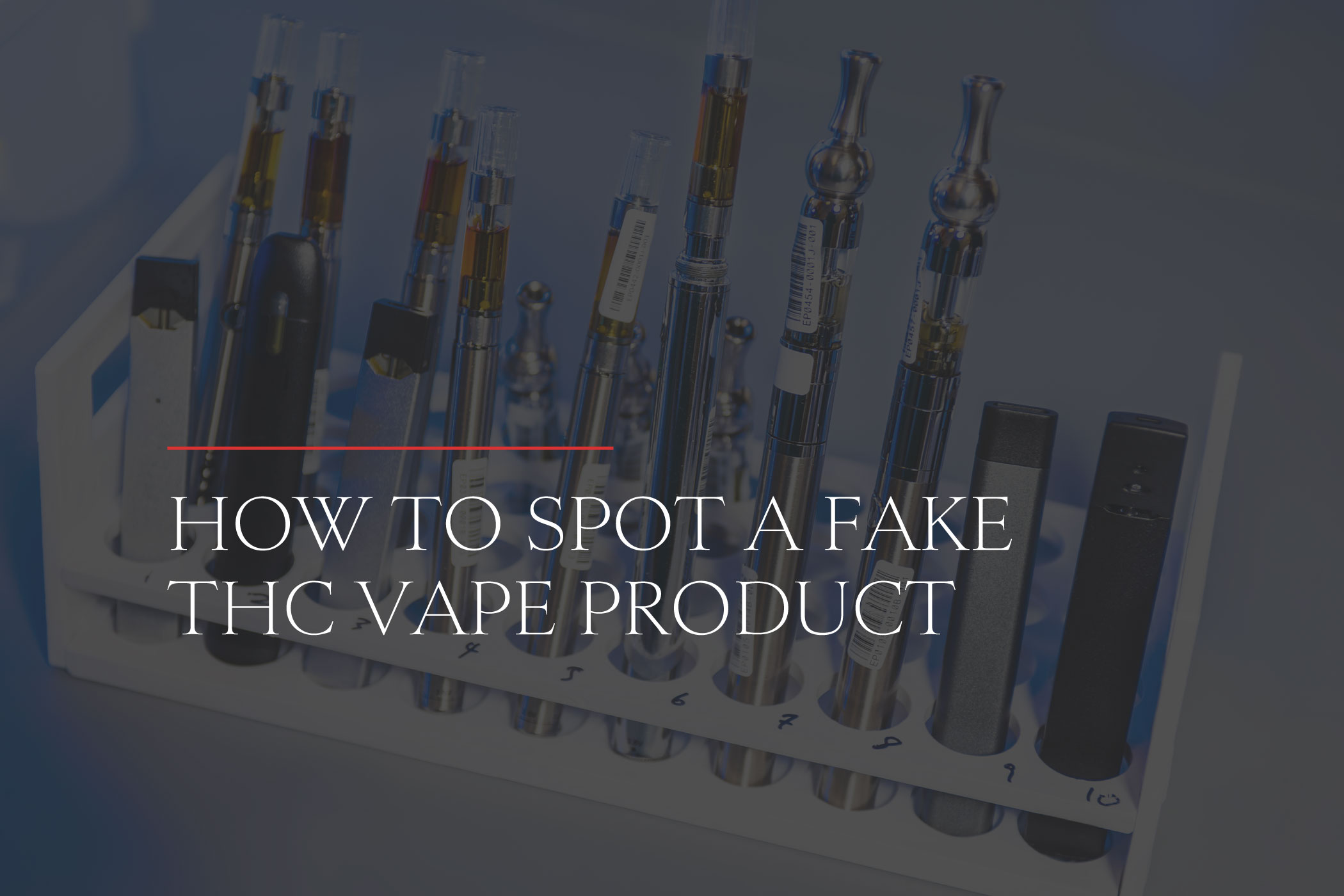 how to spot a fake thc vape product