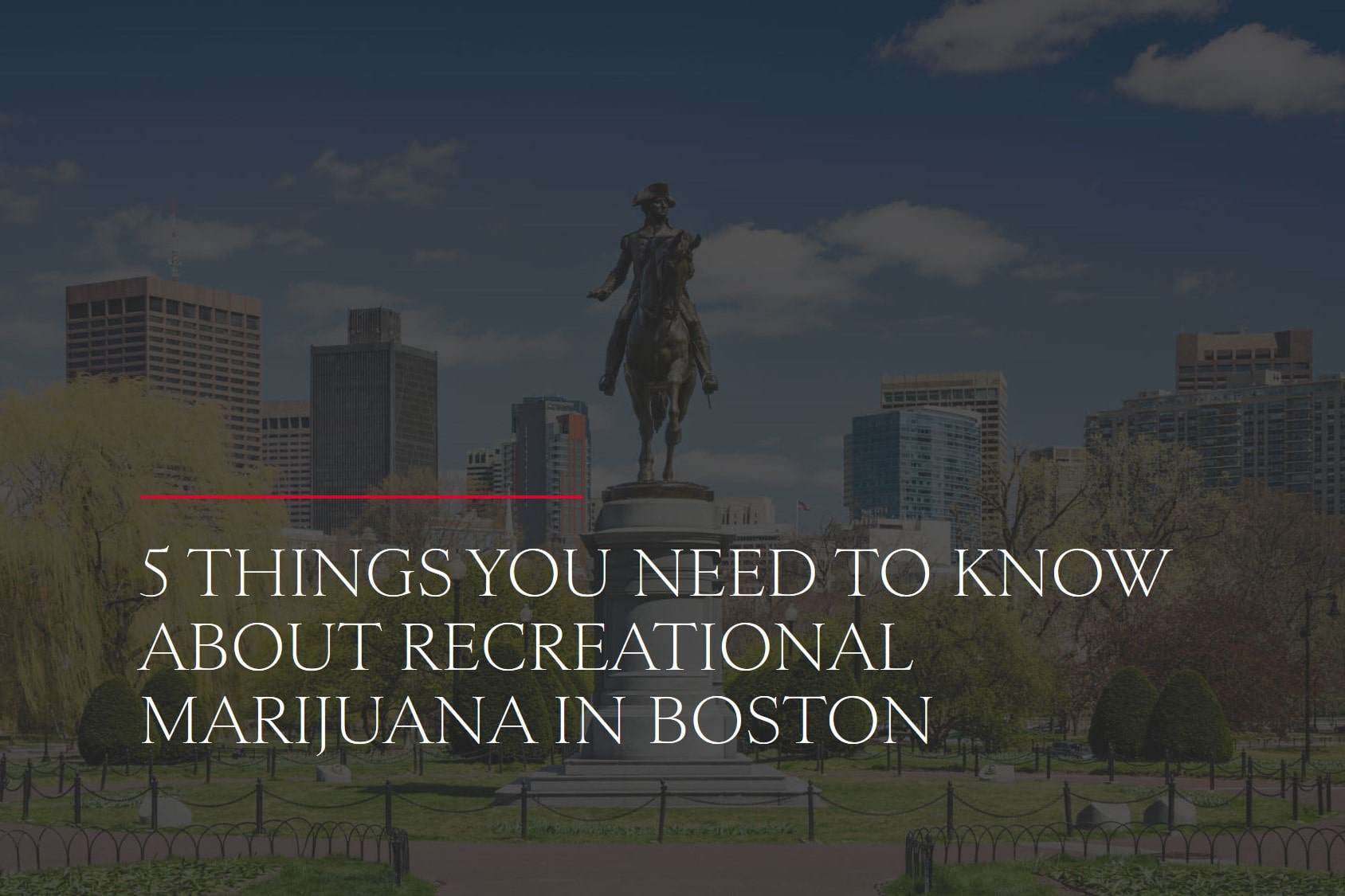5 Things You Need to Know About Recreational Marijuana in Boston