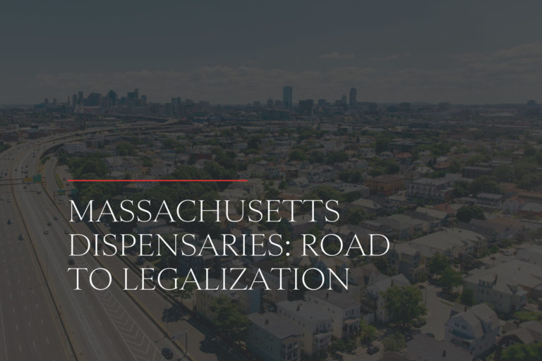 Massachusetts Dispensaries Road to Legalization
