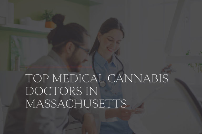 Top medical marijuana doctors in massachusetts